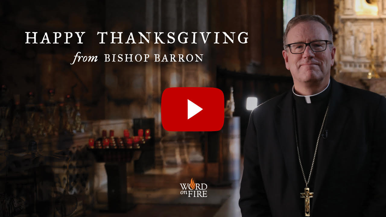 A thanksgiving greeting bishop robert barron m4hsunfo Image collections