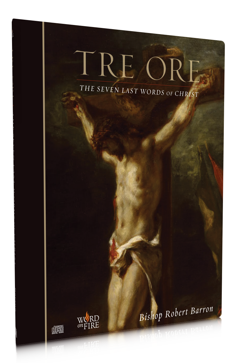 Tre Ore - The Seven Last Words of Christ | Word on Fire